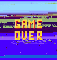 retro pixel game over sin on glitch banner gaming vector image
