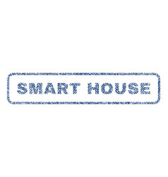 Smart house textile stamp vector