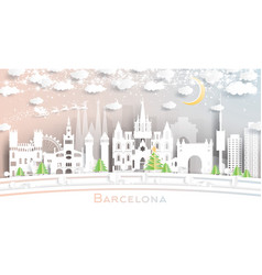 barcelona spain city skyline in paper cut style vector image