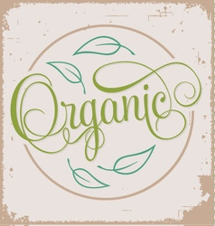 ORGANIC hand lettering grunge poster vector