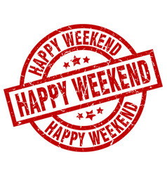 Happy weekend round red grunge stamp vector