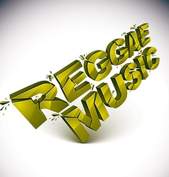 3d green reggae music word broken into pieces vector