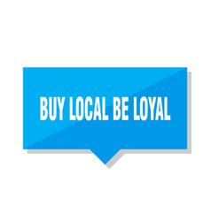 Buy local be loyal price tag vector