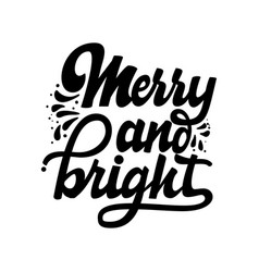 merry and bright christmas lettering and vector image