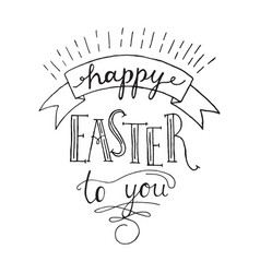 happy easter to you lettering vector image