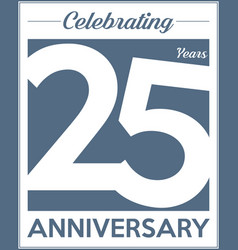25 years anniversary modern design background vector