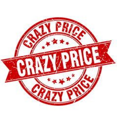 crazy price round grunge ribbon stamp vector image