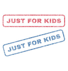 Just for kids textile stamps vector