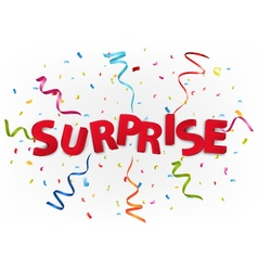 Surprise with colorful confetti vector image