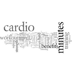 Effective cardio workouts in only minutes vector