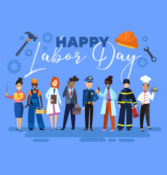 Happy labor day card or poster design with a group vector