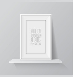 Realistic blank picture frame on white shelf vector