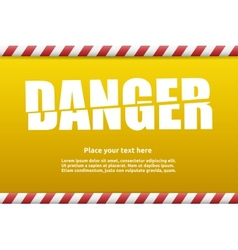 Danger warning sign template for your text vector image vector image