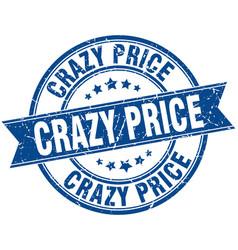 Crazy price round grunge ribbon stamp vector