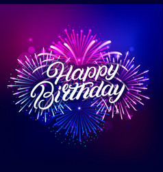 happy birthday hand written lettering text vector image