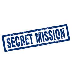 Square grunge blue secret mission stamp vector