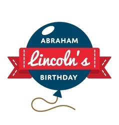 Abraham Lincolns birthday greeting emblem vector