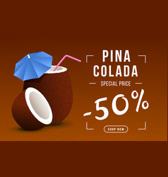 pina colada sale web banner template exotic vector image