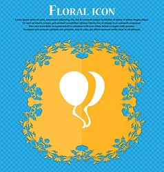 Balloon Icon sign Floral flat design on a blue vector image vector image