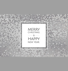 christmas and new year background with silver vector image
