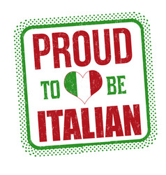proud to be italian sign or stamp vector image