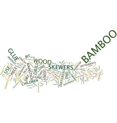 The bamboo rainstick text background word cloud vector