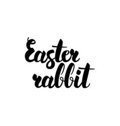 easter rabbit handwritten lettering vector image