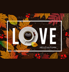 love autumn fall season banner autumn fall vector image