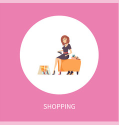 Shopping woman sits on footstool trying on shoes vector