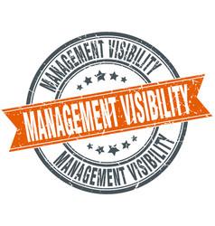 Management visibility round grunge ribbon stamp vector
