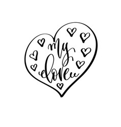 my love - hand lettering inscription to wedding vector image