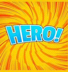 comic hero wording concept vector image
