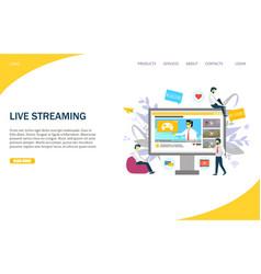 live streaming website landing page design vector image