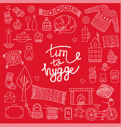 Time to hygge hand drawn doodle icons set vector