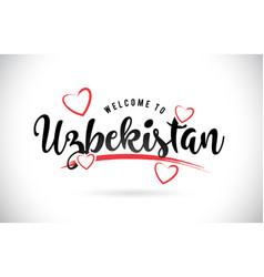 Uzbekistan welcome to word text with handwritten vector