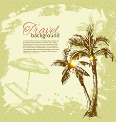 Travel hand drawn vintage tropical design vector image vector image