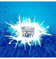 welcome grunge party poster vector image