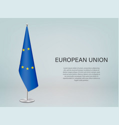 European union hanging flag on stand template vector