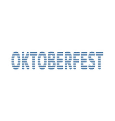 oktoberfest textured word vector image