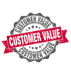customer value stamp sign seal vector image vector image