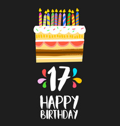 happy birthday cake card 17 seventeen year party vector image