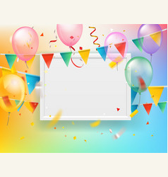 Color ballons and flags and confetti with blank vector