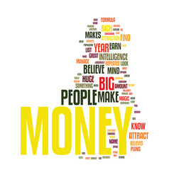 Money is in the mind text background word cloud vector