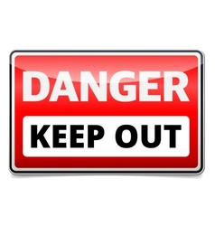 Danger Keep out sign vector image