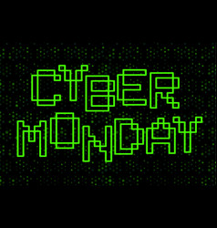 cyber monday text design green contour letters on vector image