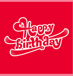 happy birthday logotype vector image