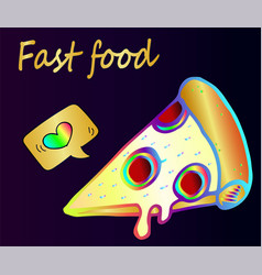 a piece of tasty and juicy pizza - fast fcd clos vector image