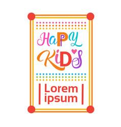 Happy kids logo kindergaten or school for cheerful vector