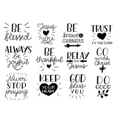 set of 12 hand lettering christian quotes be vector image