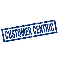 Square grunge blue customer centric stamp vector